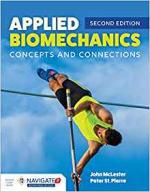 Applied Biomechanics: Concepts & Connections, 2/E